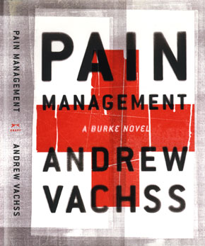 Pain Management by Andrew Vachss, a Burke Novel